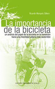 LA IMPORTANCIA DE LA BICICLETA