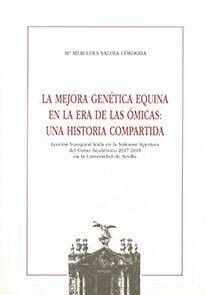 LA MEJORA GENÉTICA EQUINA EN LA ERA DE LAS ÓMICAS: UNA HISTORIA COMPARTIDA