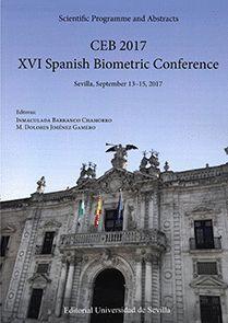 CEB 2017. XVI SPANISH BIOMETRIC CONFERENCE. SEVILLA, SEPTEMBER 13-15, 2017