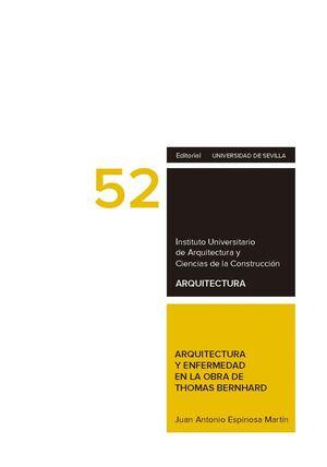 ARQUITECTURA Y ENFERMEDAD EN LA OBRA DE THOMAS BERNHARD