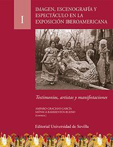 IMAGEN, ESCENOGRAFÍA Y ESPECTÁCULO EN LA EXPOSICIÓN IBEROAMERICANA