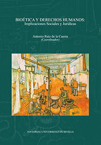 BIOÉTICA Y DERECHOS HUMANOS: IMPLICACIONES SOCIALES Y JURÍDICAS