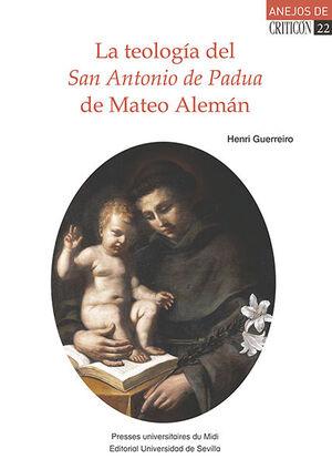 LA TEOLOGÍA DEL SAN ANTONIO DE PADUA DE MATEO ALEMÁN