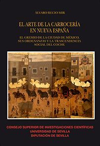 EL ARTE DE LA CARROCERÍA EN NUEVA ESPAÑA