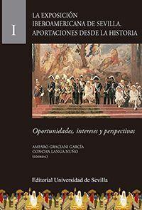 LA EXPOSICIÓN IBEROAMERICANA DE SEVILLA. APORTACIONES DESDE LA HISTORIA