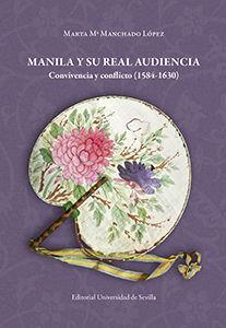 MANILA Y SU REAL AUDIENCIA