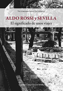 ALDO ROSSI Y SEVILLA