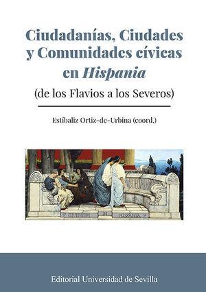 CIUDADANÍAS, CIUDADES Y COMUNIDADES CÍVICAS EN HISPANIA