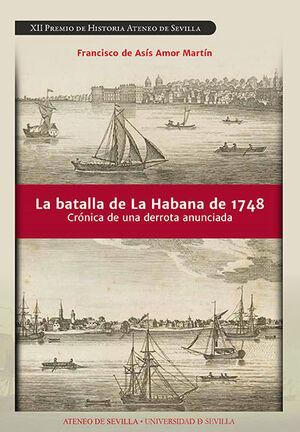 LA BATALLA DE LA HABANA DE 1748