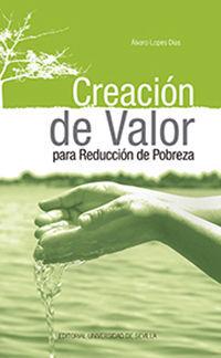 CREACIÓN DE VALOR PARA REDUCCIÓN DE POBREZA