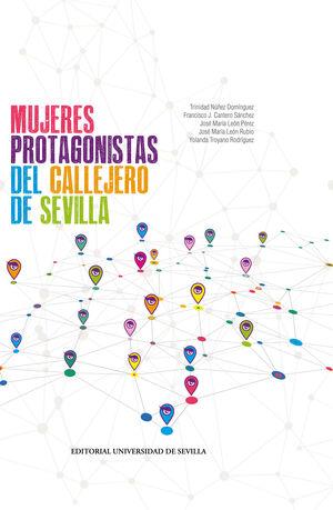 MUJERES PROTAGONISTAS DEL CALLEJERO DE SEVILLA