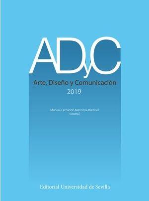 ADYC. ARTE, DISEÑO Y COMUNICACIÓN (2019)