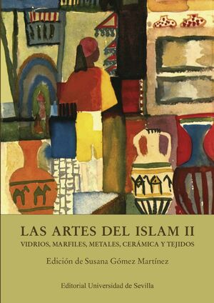 LAS ARTES DEL ISLAM II