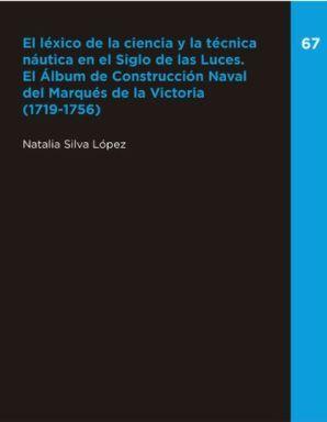 EL LÉXICO DE LA CIENCIA Y LA TÉCNICA NÁUTICA EN EL SIGLO DE LAS LUCES