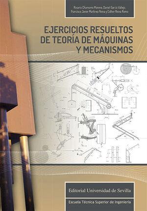 EJERCICIOS RESUELTOS DE TEORÍA DE MÁQUINAS Y MECANISMOS