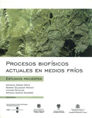 PROCESOS BIOFÍSICOS ACTUALES EN MEDIOS FRÍOS: ESTUDIOS RECIENTES