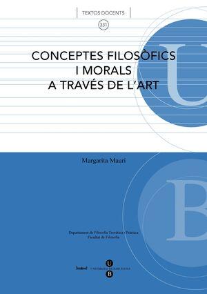 CONCEPTES FILOSÒFICS I MORALS A TRAVÉS DE L´ART