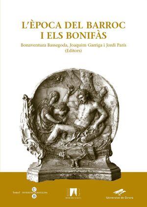 L'ÈPOCA DEL BARROC I ELS BONIFÀS