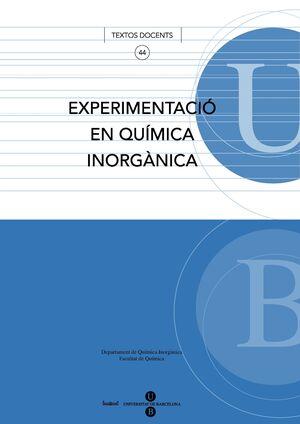 EXPERIMENTACIÓ EN QUÍMICA INORGÀNICA