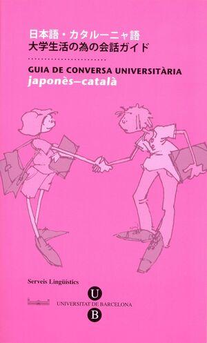 GUIA DE CONVERSA UNIVERSITÀRIA. JAPONÈS-CATALÀ