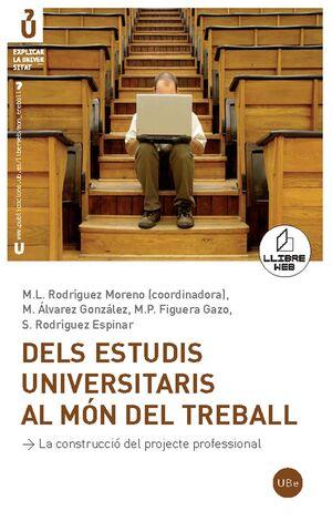 DELS ESTUDIS UNIVERSITARIS AL MÓN DEL TREBALL (LLIBRE + CD-ROM)