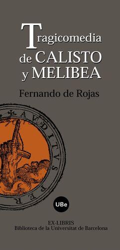 TRAGICOMEDIA DE CALISTO Y MELIBEA