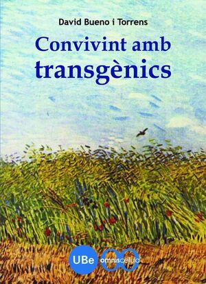 CONVIVINT AMB TRANSGÈNICS