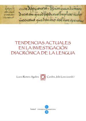 TENDENCIAS ACTUALES EN LA INVESTIGACIÓN DIACRÓNICA DE LA LENGUA. ACTAS VIII CONGRESO NACIONAL DE LA