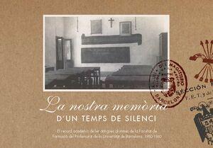 LA NOSTRA MEMÒRIA D'UN TEMPS DE SILENCI (1950-1960)