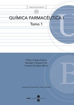 QUÍMICA FARMACÉUTICA I. TOMO 1.