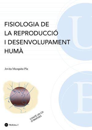 FISIOLOGIA DE LA REPRODUCCIÓ I DESENVOLUPAMENT HUMÀ. CONTÉ UN CD D'IMATGES (4A EDICIÓ)