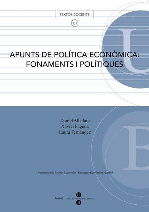 APUNTS DE POLÍTICA ECONÒMICA: FONAMENTS I POLÍTIQUES