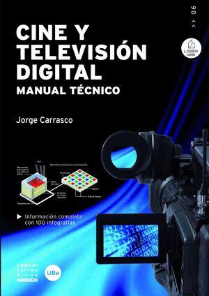 CINE Y TELEVISIÓN DIGITAL. MANUAL TÉCNICO