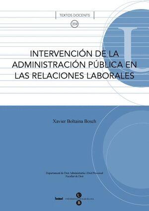 INTERVENCIÓN DE LA ADMINISTRACIÓN PÚBLICA EN LAS RELACIONES LABORALES