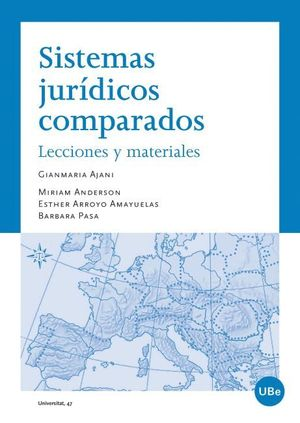 SISTEMAS JURÍDICOS COMPARADOS: LECCIONES Y MATERIALES