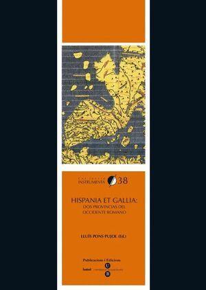 HISPANIA ET GALLIA: DOS PROVINCIAS DEL OCCIDENTE ROMANO