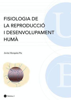FISIOLOGIA DE LA REPRODUCCIÓ I DESENVOLUPAMENT HUMÀ (5A EDICIÓ)
