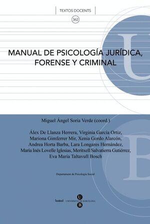 MANUAL DE PSICOLOGÍA JURÍDICA, FORENSE Y CRIMINAL