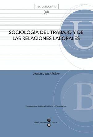 SOCIOLOGÍA DEL TRABAJO Y DE LAS RELACIONES LABORALES