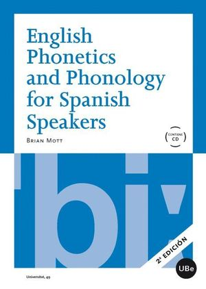 ENGLISH PHONETICS AND PHONOLOGY FOR SPANISH SPEAKERS + CD (2ª ED.)