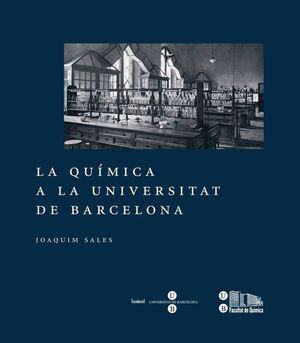 LA QUÍMICA A LA UNIVERSITAT DE BARCELONA