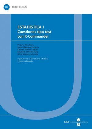 ESTADÍSTICA I. CUESTIONES TIPO TEST CON R-COMMANDER