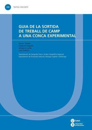 GUIA DE LA SORTIDA DE TREBALL DE CAMP A UNA CONCA EXPERIMENTAL