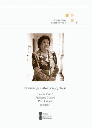 HOMENATGE A MONTSERRAT JUFRESA