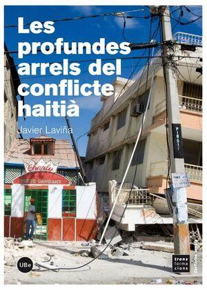 LES PROFUNDES ARRELS DEL CONFLICTE HAITIÀ