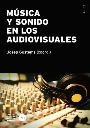 MÚSICA Y SONIDO EN LOS AUDIOVISUALES