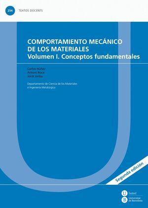 COMPORTAMIENTO MECÁNICO DE LOS MATERIALES. VOLUMEN 1: CONCEPTOS FUNDAMENTALES