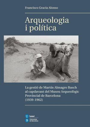 ARQUEOLOGIA I POLÍTICA