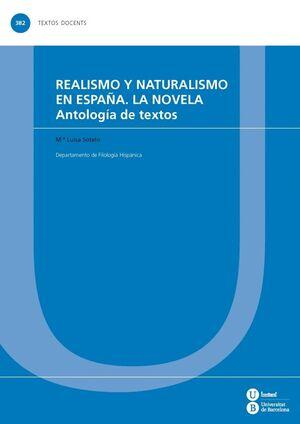 REALISMO Y NATURALISMO EN ESPAÑA. LA NOVELA
