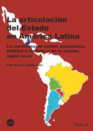 LA ARTICULACIÓN DEL ESTADO EN AMÉRICA LATINA